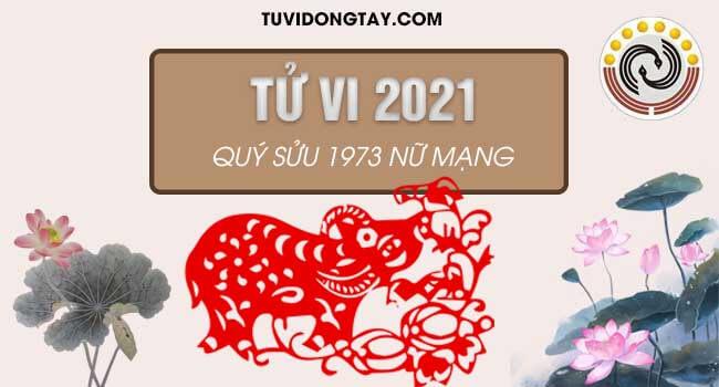 Xem thái ất tử vi tuổi Quý Sửu năm 2021 nữ mạng sinh năm 1973