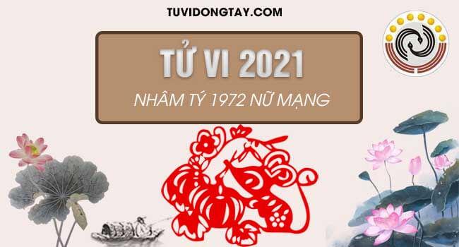 Khám phá tử vi tuổi Nhâm Tý năm 2021 nữ mạng 1972 #Hung hay #Cát