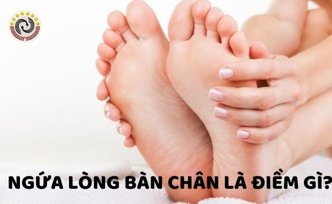 Ngứa lòng bàn chân là điềm gì? Hên hay xui