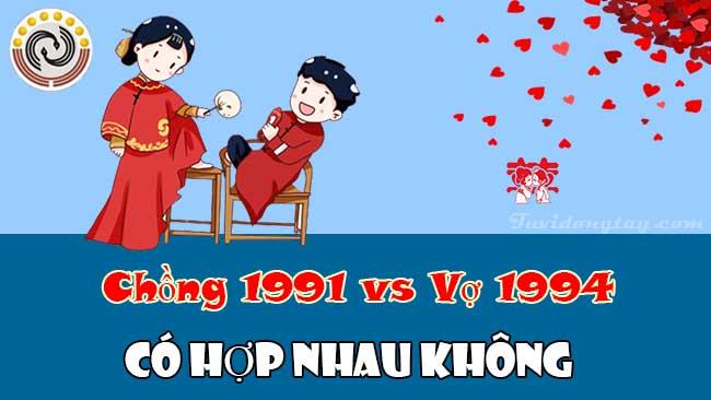 Chồng 1991 vợ 1994 có hợp nhau không, chồng Tân Mùi vợ Giáp Tuất cưới năm nào là năm đẹp?