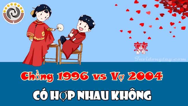 Chồng 1996 vợ 2004 có hợp nhau không và cách hóa giải xung khắc vợ chồng nếu có?