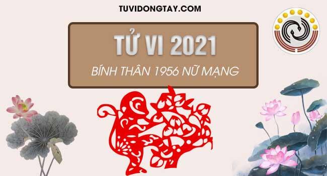 Xem vận trình tử vi năm 2021 tuổi Bính Thân nữ mạng