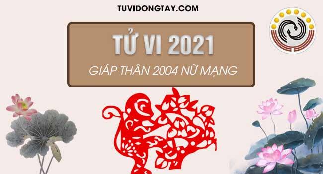 Bình giải tử vi năm 2021 tuổi Giáp Thân nữ mạng. Năm 2021 nữ Giáp Thân sẽ tiến triển con đường học hành như thế nào?