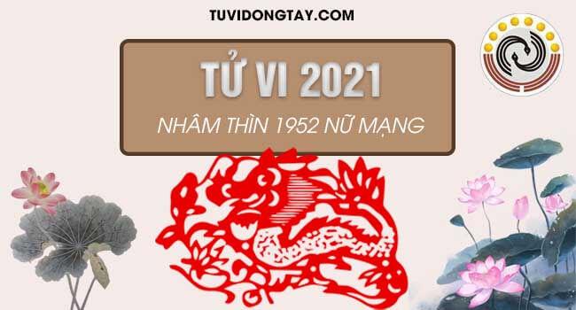 Luận tử vi tuổi Nhâm Thìn năm 2021 nữ mạng và cách hóa giải vận hạn nếu có?
