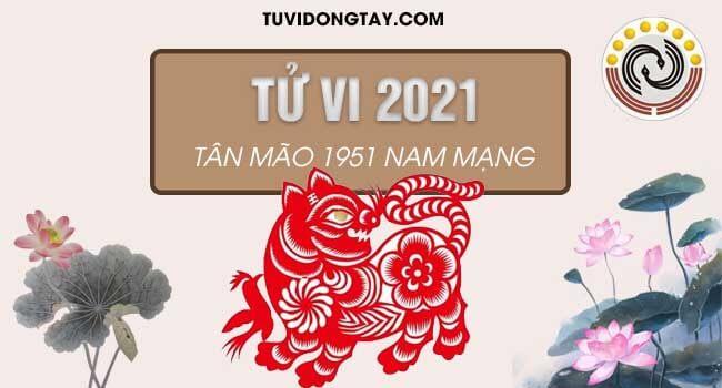 Tử vi tuổi Tân Mão năm 2021 nam mạng & Cách hóa giải vận hạn nếu có?